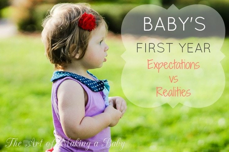 Baby's First Year: Expectations Vs. Reality