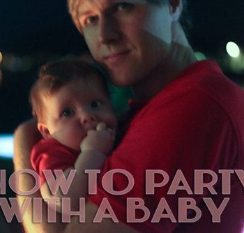 How To Survive A Late Night Event With A Baby