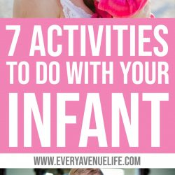 7 activities for infants {0-6 months}