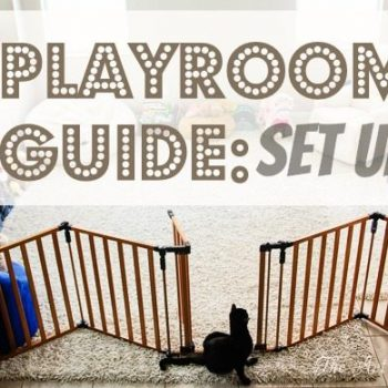 Playroom In Progress Guide: Set Up