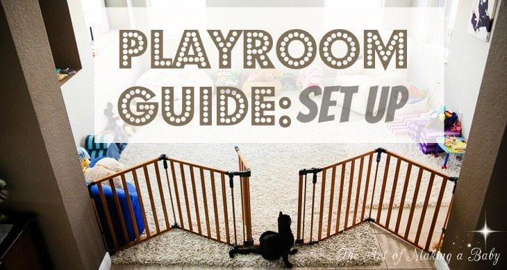 PLAYROOM GUIDE:SET UP