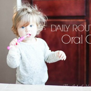 Daily Routines: Oral Care