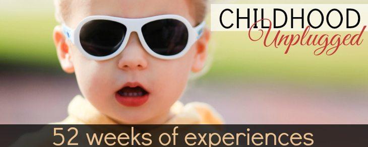 52 Weeks Of Toddler Experiences