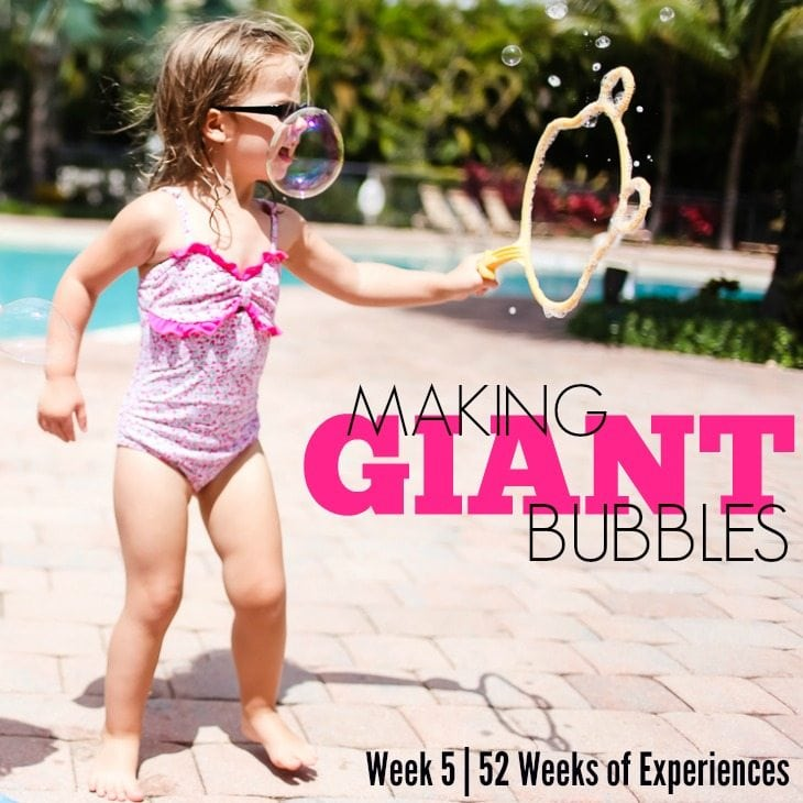 Blowing Giant Bubbles – Week 5 Of 52 Weeks Of Experiences