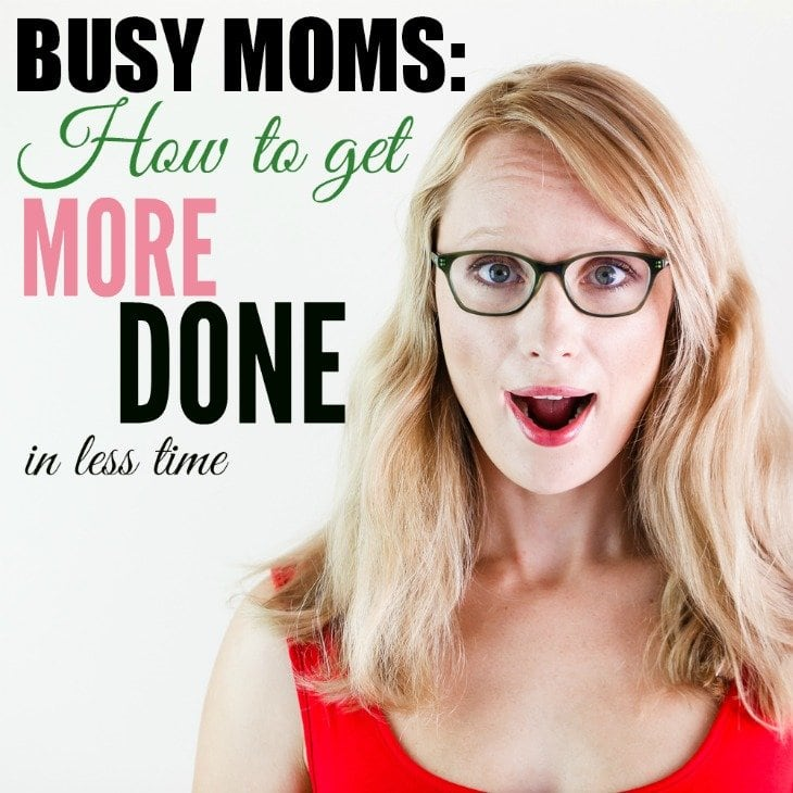 BUSY MOMS: How to get more done in less time (GTD technique)