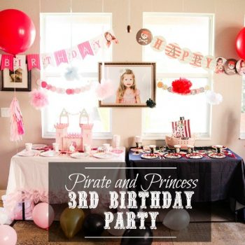 Lexi's 3rd Birthday Princess And Pirate Party Decor