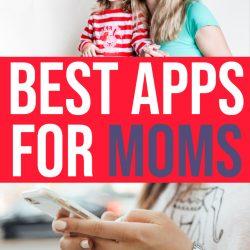 Best Apps for Moms (SAHMs, WAHM, WOHMs)